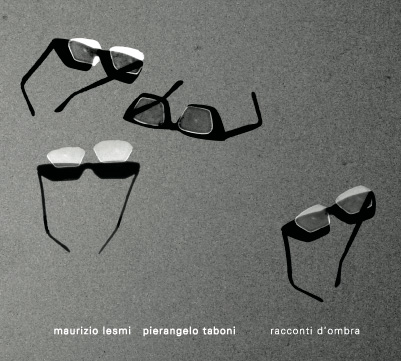a9e723acd0 Maurizio Lesmi   Pierangelo Taboni Racconti d Ombra