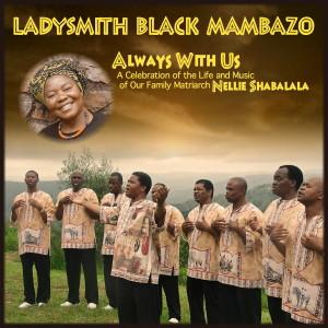 LadysmithBlackMambazo_AlwaysWithUs