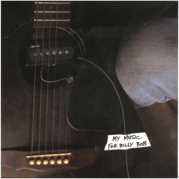 Daniel Lanois My Music For Billy Bob