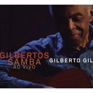 Gilbertos Samba Ao Vivo Gilberto Gil