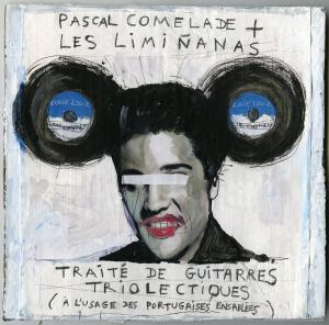 Pascal Comelade - Traité de guitarres triolectiques (2015)