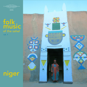 Folk Music of the Sahel Vol.1- Niger