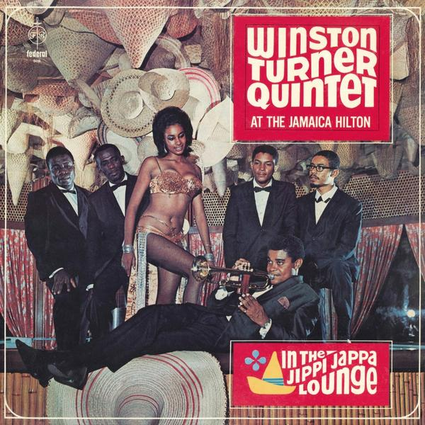 Winston Turner Quintet At The Jamaica Hilton In The Jippi Jappa