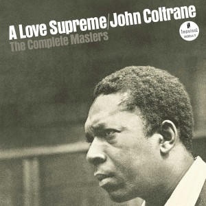 John Coltrane - A Love Supreme The Complete Masters (2015)