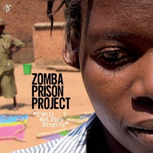 zomba-prison-project-i-will-not-stop-singing-2016