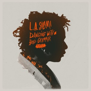l-a-salami-%e2%80%8e-dancing-with-bad-grammar-the-directors-cut