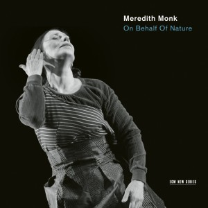 on-behalf-of-nature-meredith-monk-ensemble