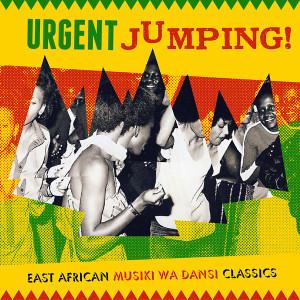Urgent Jumping East African Musiki Wa Dansi Classics