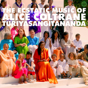 Alice Coltrane - World Spirituality Classics 1꞉ The Ecstatic Music Of Alice Coltrane Turiyasangitananda [Luaka Bop, LBOP0087] 2017