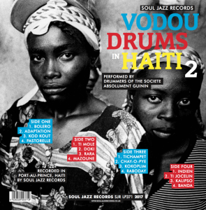 The Drummers of the Société Absolument Guinin - Vodou Drums In Haiti 2 (The Living Gods Of Haiti) (2017)