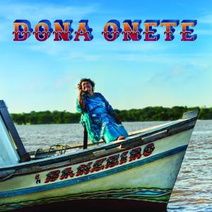 Dona Onete – Banzeiro