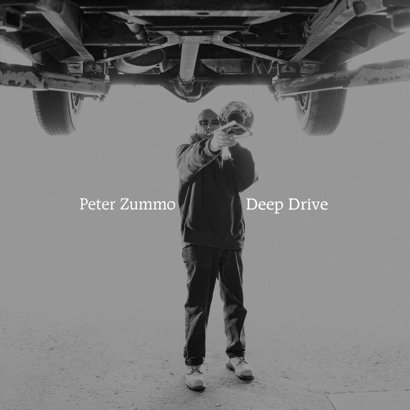 Peter Zummo Deep Drive |