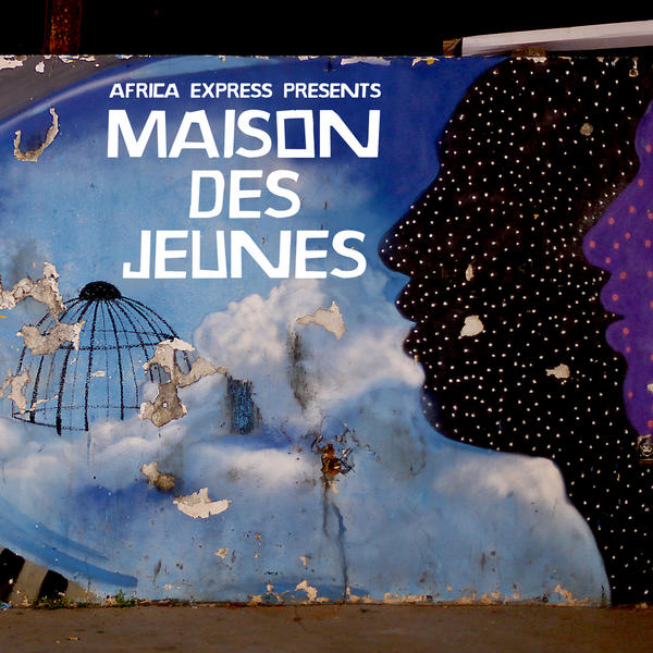 Africa express africa express presents maison des jeunes for Africa express presents maison des jeunes