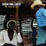 CHOUK BWA LIBÈTE