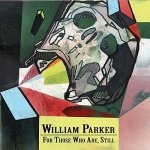 William-Parker-For-Those-Who-Are-Still-300x300