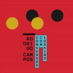 Rodrigo Campos_Conversas com Toshiro