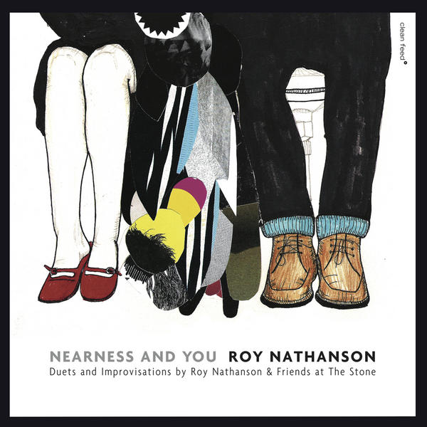 Nearness and You- Duets and Improvisations by Roy Nathanson & Friends at The Stone