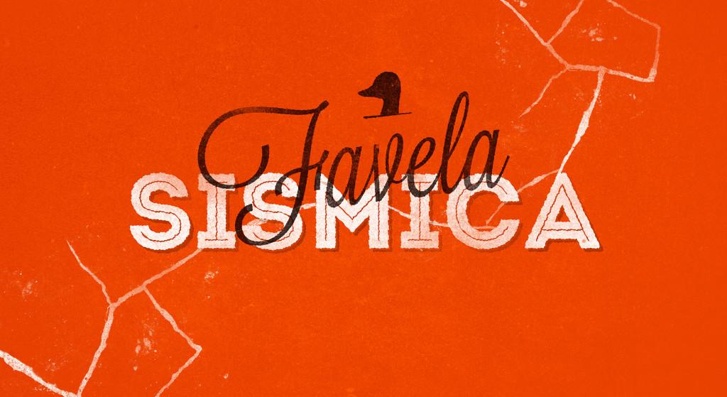 favela-sismica-big