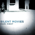 Marc-Ribot-Silent-Movies-300x269