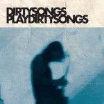 Dirty-Songs-Play-Dirty-Songs-2017-300x300